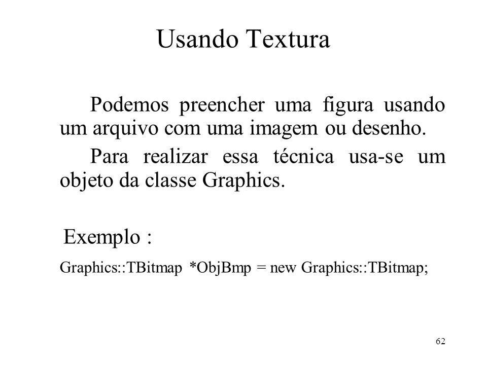 Usando Textura Podemos preencher uma figura usando um arquivo com uma imagem ou desenho.