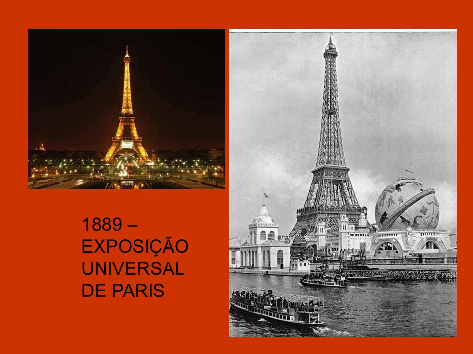 1889 – EXPOSIÇÃO UNIVERSAL DE PARIS