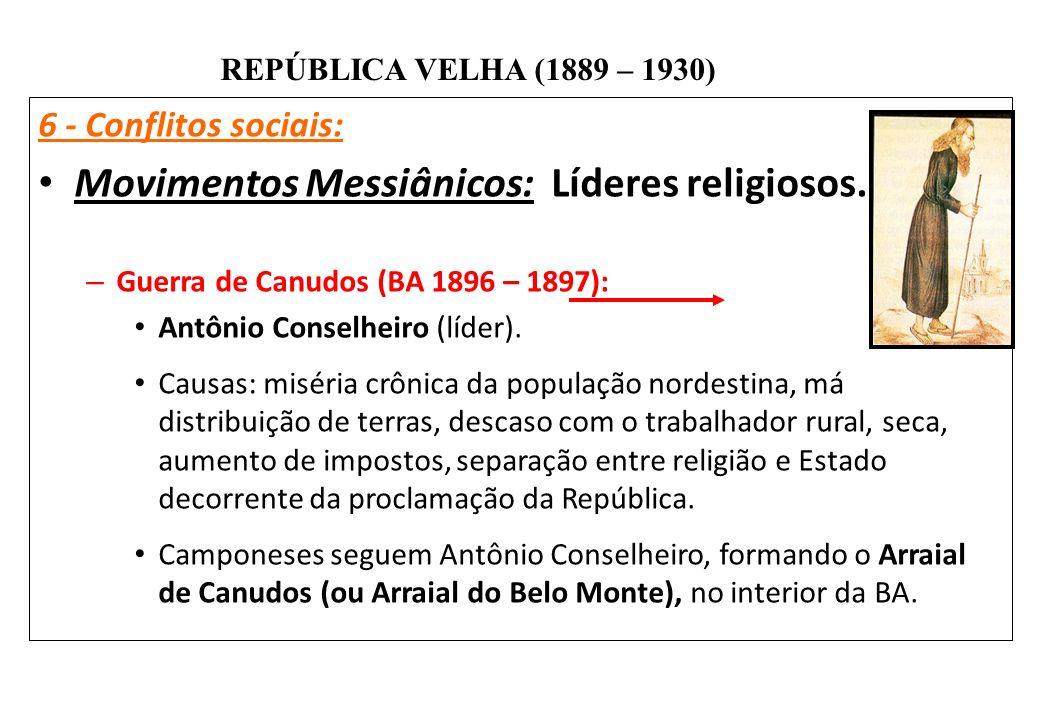 Movimentos Messiânicos: Líderes religiosos.