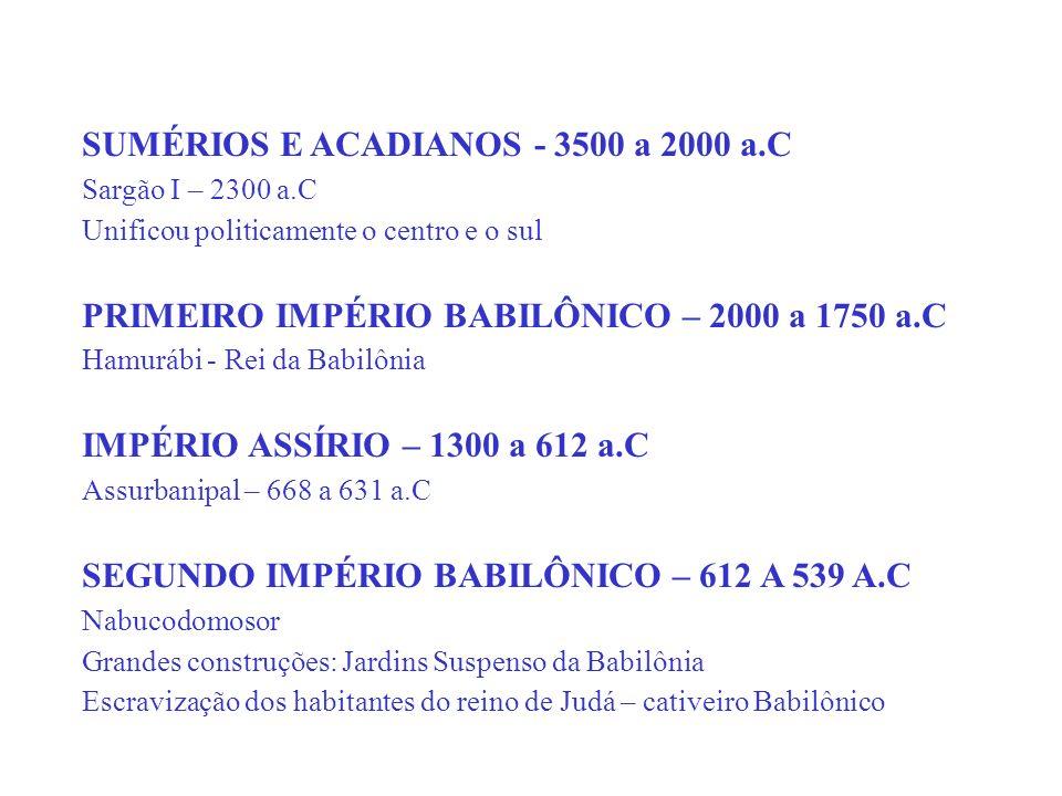 SUMÉRIOS E ACADIANOS - 3500 a 2000 a.C