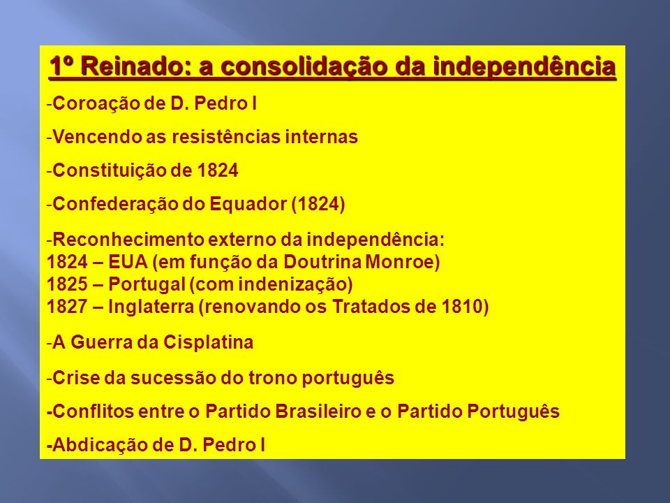 1º Reinado: a consolidação da independência
