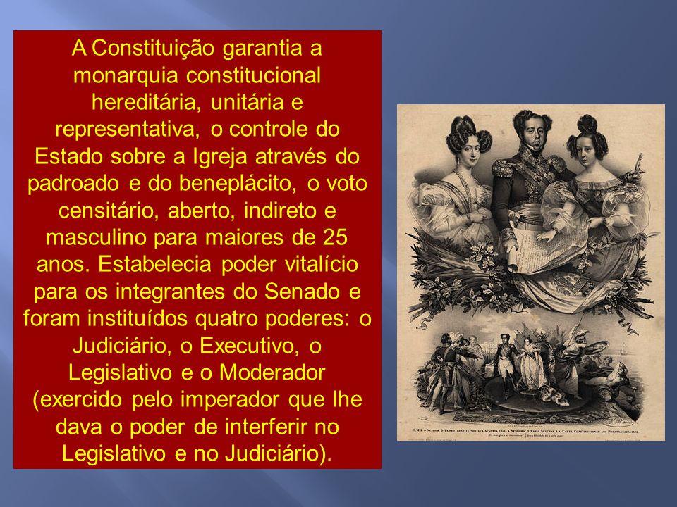 A Constituição garantia a monarquia constitucional hereditária, unitária e representativa, o controle do Estado sobre a Igreja através do padroado e do beneplácito, o voto censitário, aberto, indireto e masculino para maiores de 25 anos.