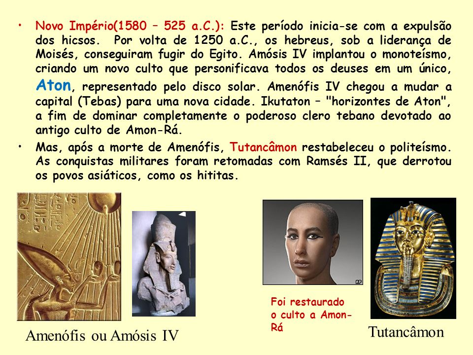Tutancâmon Amenófis ou Amósis IV