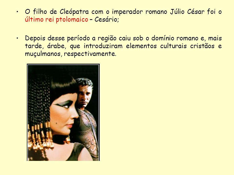 O filho de Cleópatra com o imperador romano Júlio César foi o último rei ptolomaico – Cesário;