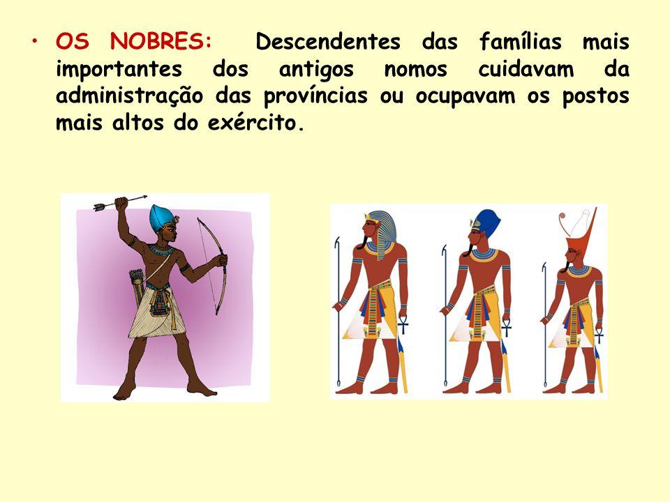 OS NOBRES: Descendentes das famílias mais importantes dos antigos nomos cuidavam da administração das províncias ou ocupavam os postos mais altos do exército.
