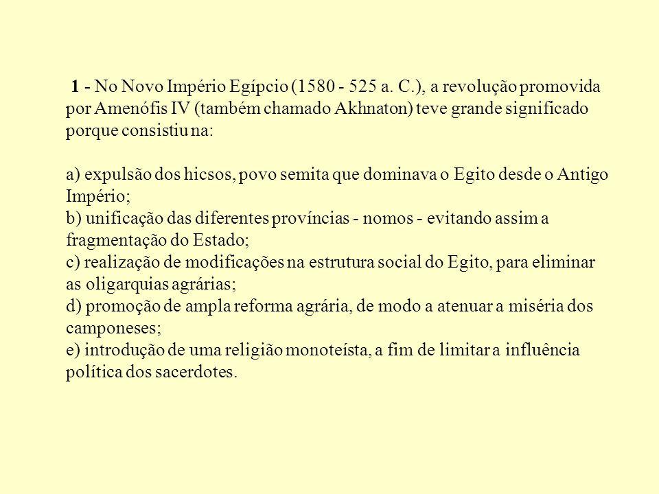 1 - No Novo Império Egípcio (1580 - 525 a. C