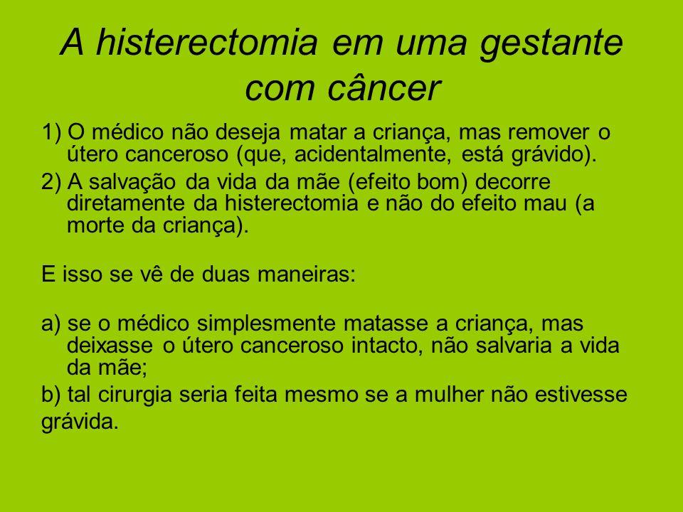 A histerectomia em uma gestante com câncer