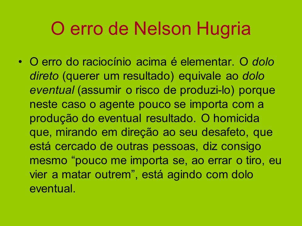 O erro de Nelson Hugria