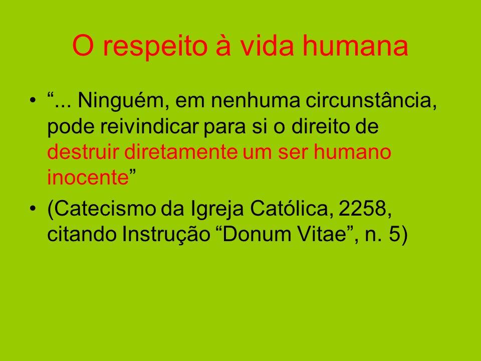 O respeito à vida humana