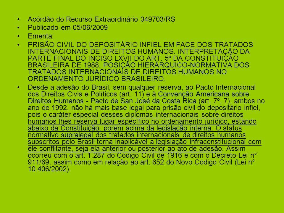 Acórdão do Recurso Extraordinário 349703/RS