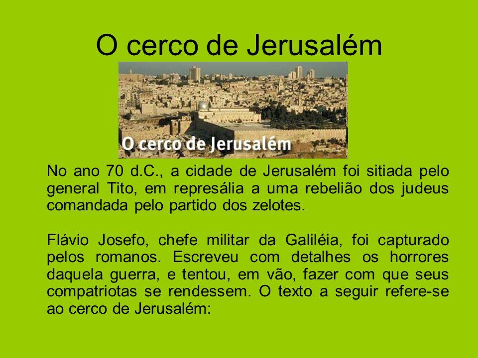 O cerco de Jerusalém