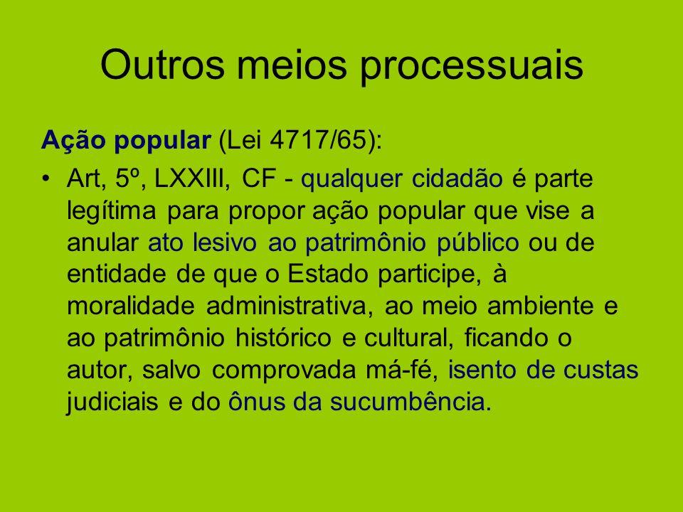 Outros meios processuais