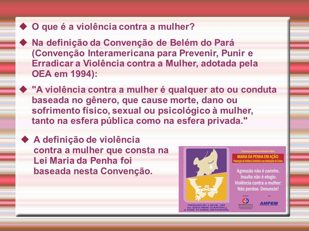 O que é a violência contra a mulher