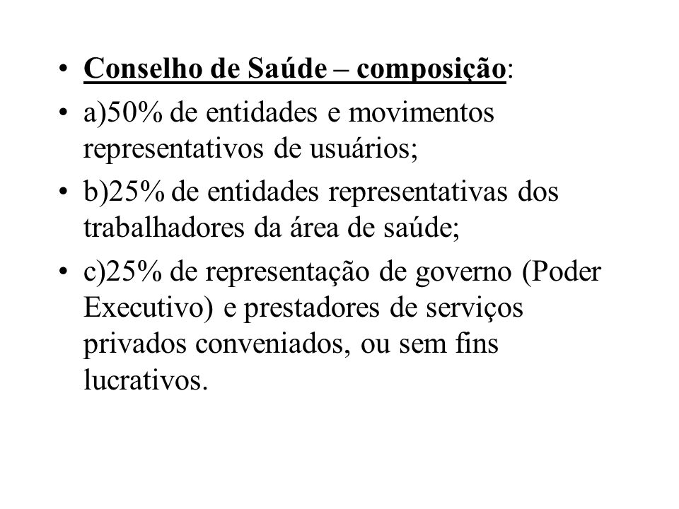 Conselho de Saúde – composição: