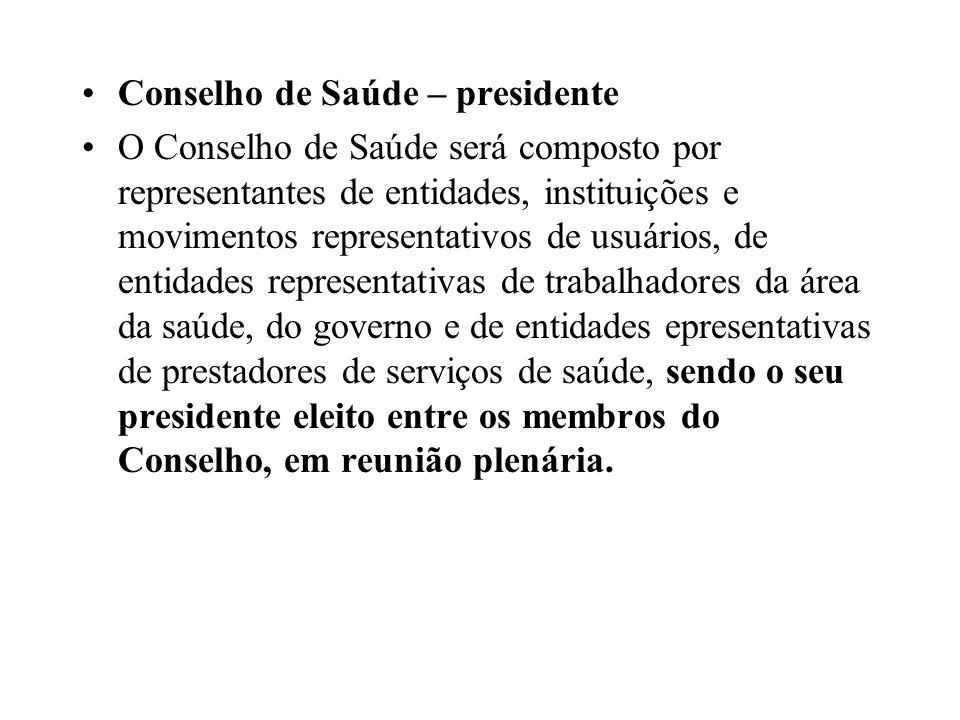 Conselho de Saúde – presidente
