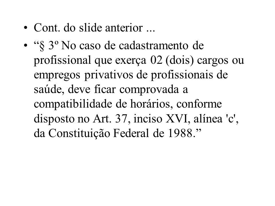 Cont. do slide anterior ...