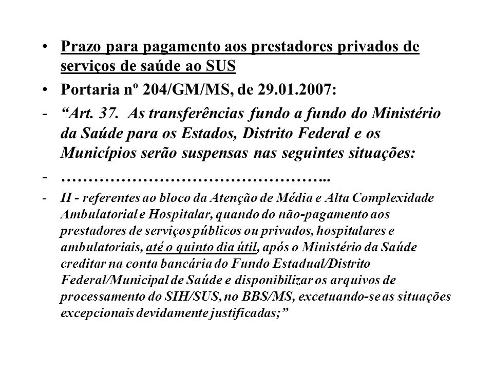 Prazo para pagamento aos prestadores privados de serviços de saúde ao SUS