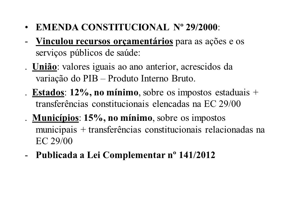 EMENDA CONSTITUCIONAL Nº 29/2000: