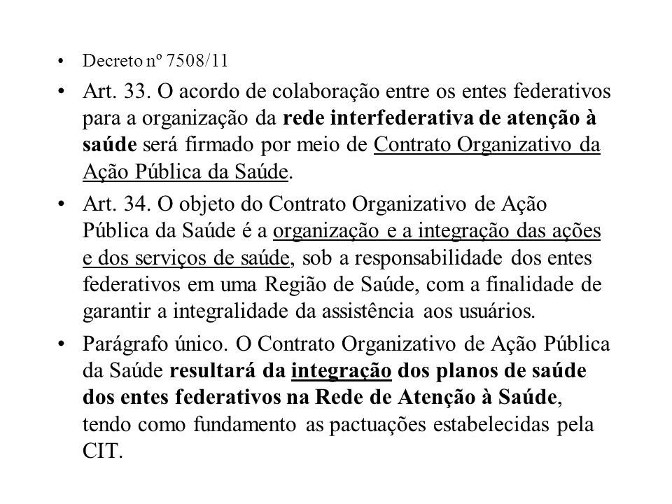 Decreto nº 7508/11