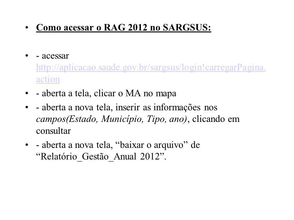 Como acessar o RAG 2012 no SARGSUS: