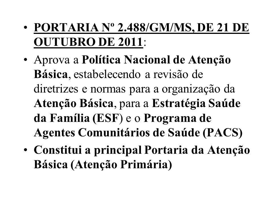 PORTARIA Nº 2.488/GM/MS, DE 21 DE OUTUBRO DE 2011: