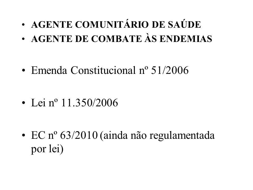 Emenda Constitucional nº 51/2006 Lei nº 11.350/2006