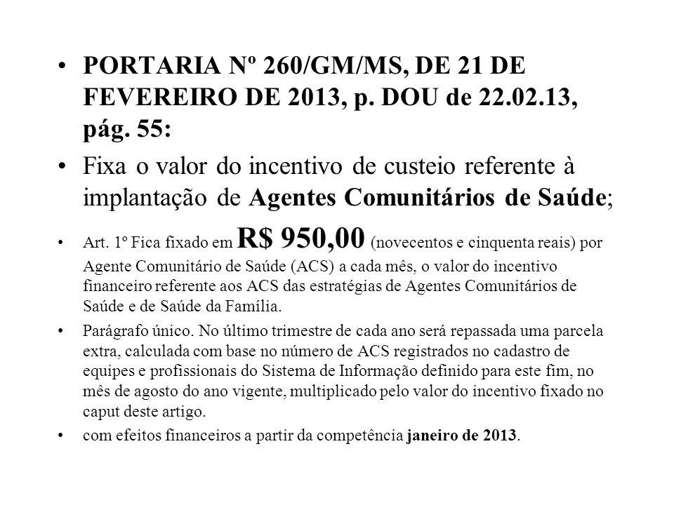 PORTARIA Nº 260/GM/MS, DE 21 DE FEVEREIRO DE 2013, p. DOU de 22. 02