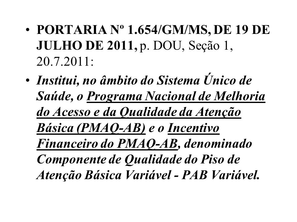 PORTARIA Nº 1. 654/GM/MS, DE 19 DE JULHO DE 2011, p. DOU, Seção 1, 20