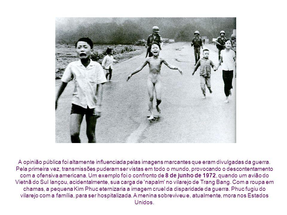 A opinião pública foi altamente influenciada pelas imagens marcantes que eram divulgadas da guerra.