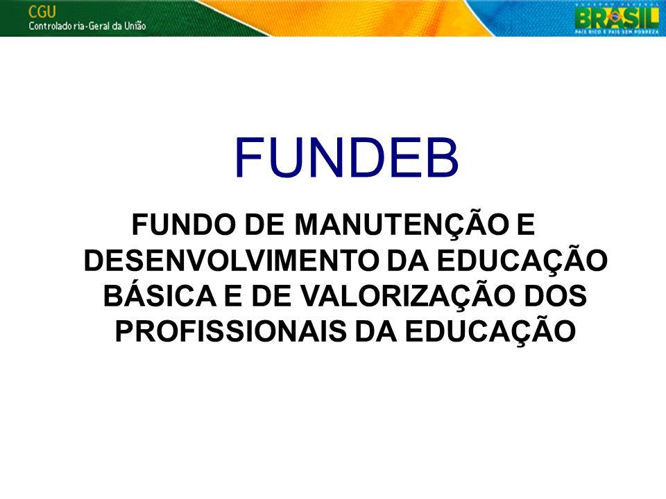 18/04/1118/04/11. 18/04/11. FUNDEB. FUNDO DE MANUTENÇÃO E DESENVOLVIMENTO DA EDUCAÇÃO BÁSICA E DE VALORIZAÇÃO DOS PROFISSIONAIS DA EDUCAÇÃO.