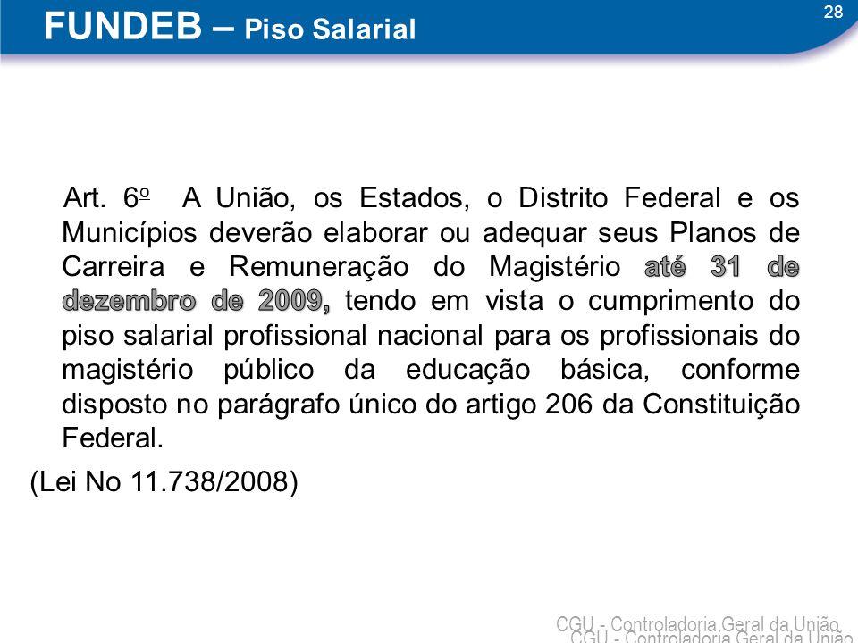 FUNDEB – Piso Salarial (Lei No 11.738/2008)