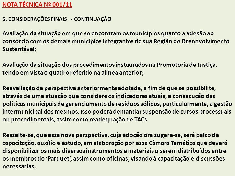 NOTA TÉCNICA Nº 001/11 5. CONSIDERAÇÕES FINAIS - CONTINUAÇÃO.