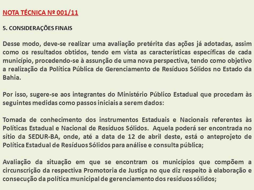 NOTA TÉCNICA Nº 001/11 5. CONSIDERAÇÕES FINAIS.