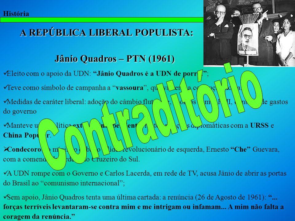 Contraditório A REPÚBLICA LIBERAL POPULISTA: