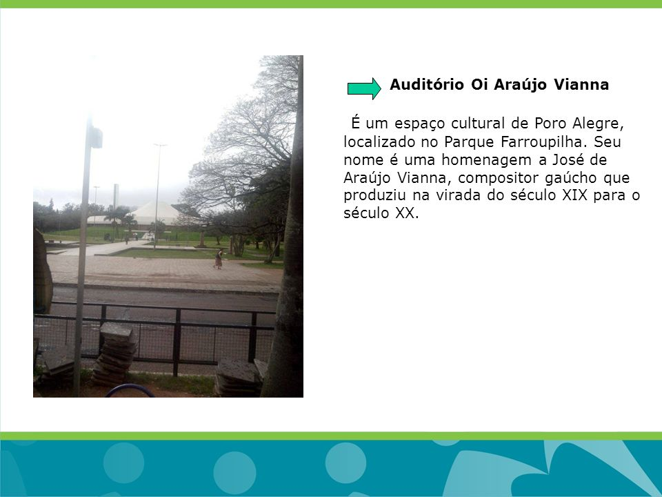 Auditório Oi Araújo Vianna