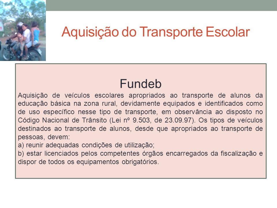Aquisição do Transporte Escolar