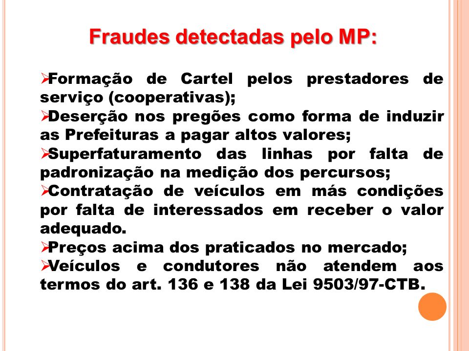 Fraudes detectadas pelo MP: