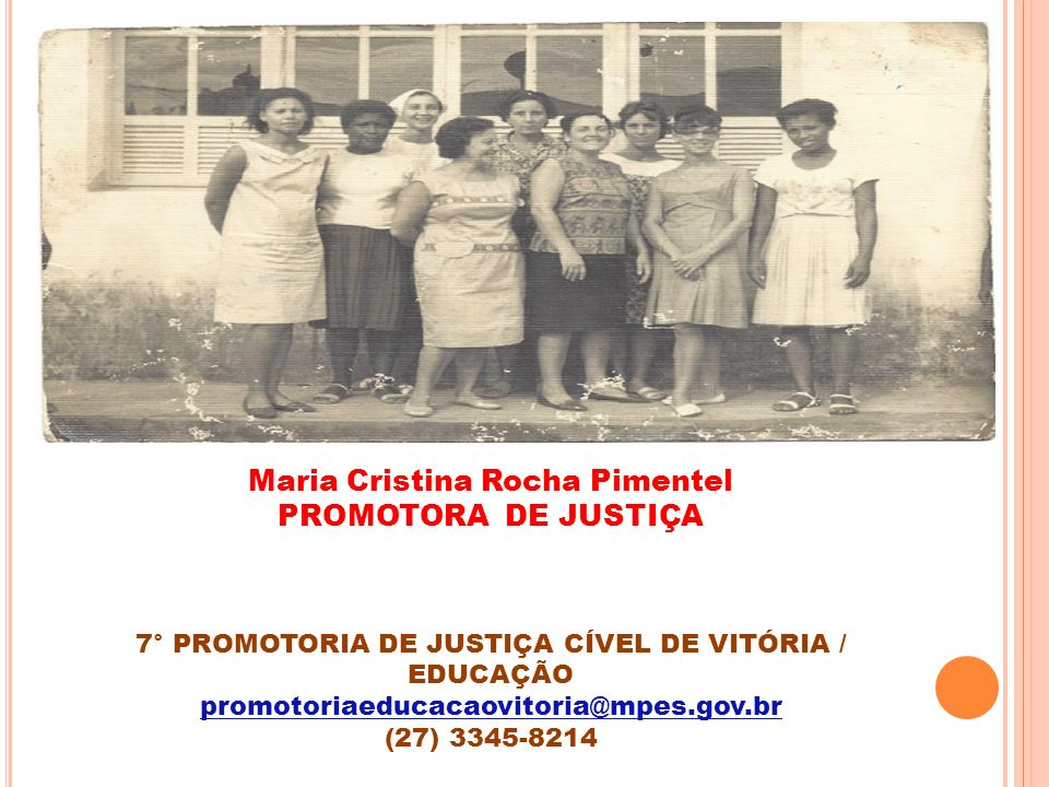 Maria Cristina Rocha Pimentel PROMOTORA DE JUSTIÇA