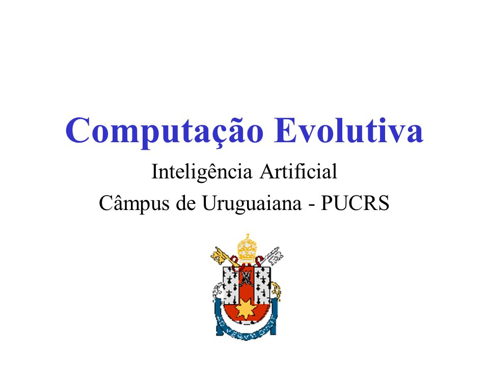 Inteligência Artificial Câmpus de Uruguaiana - PUCRS