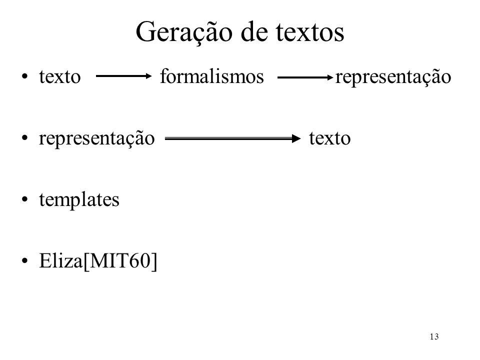 Geração de textos texto formalismos representação representação texto
