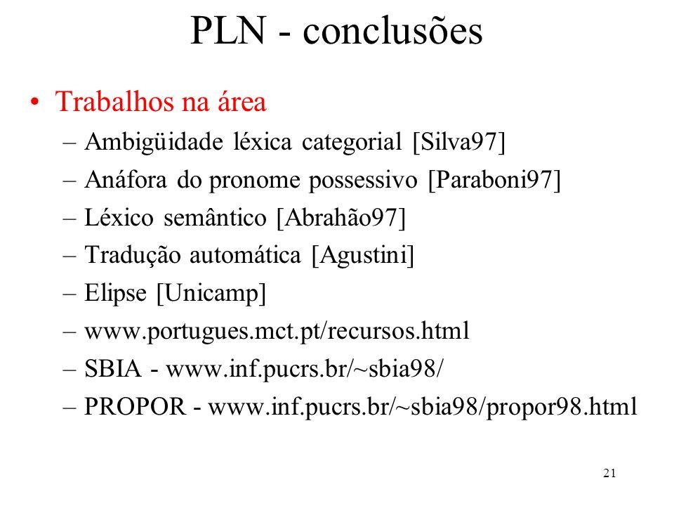 PLN - conclusões Trabalhos na área