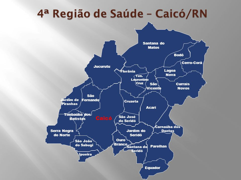 4ª Região de Saúde – Caicó/RN