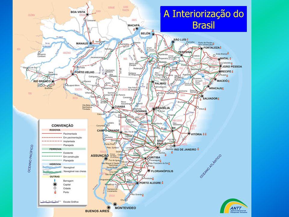 A Interiorização do Brasil