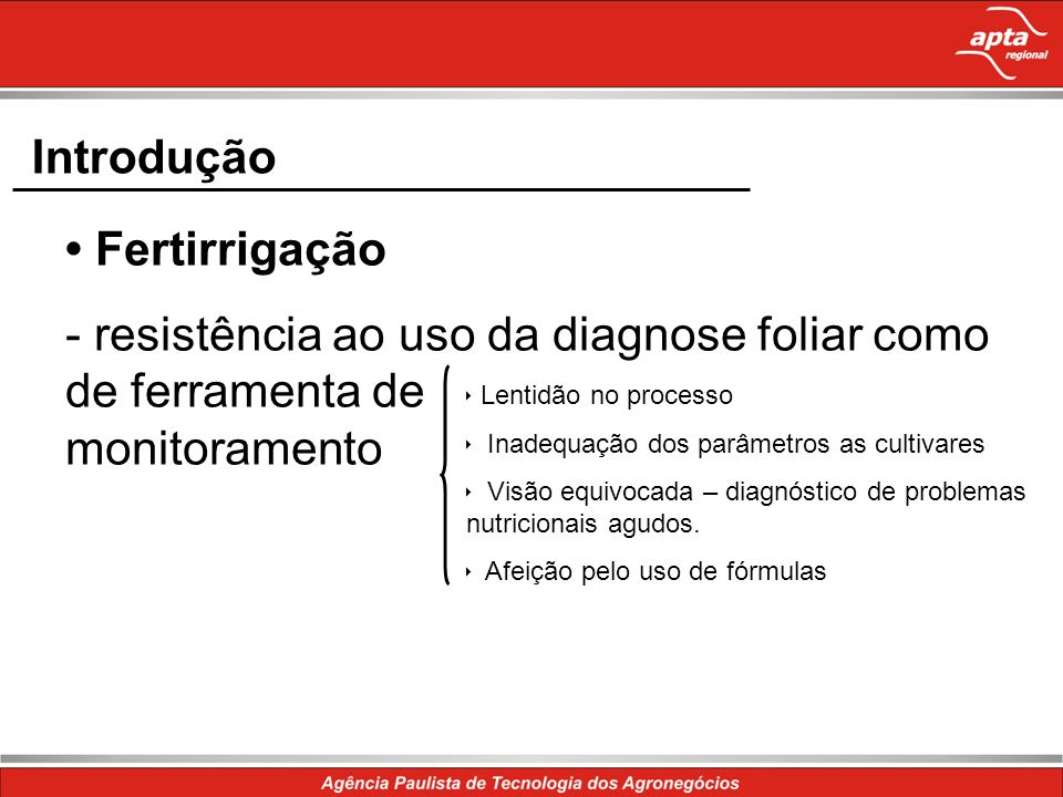 - resistência ao uso da diagnose foliar como de ferramenta de