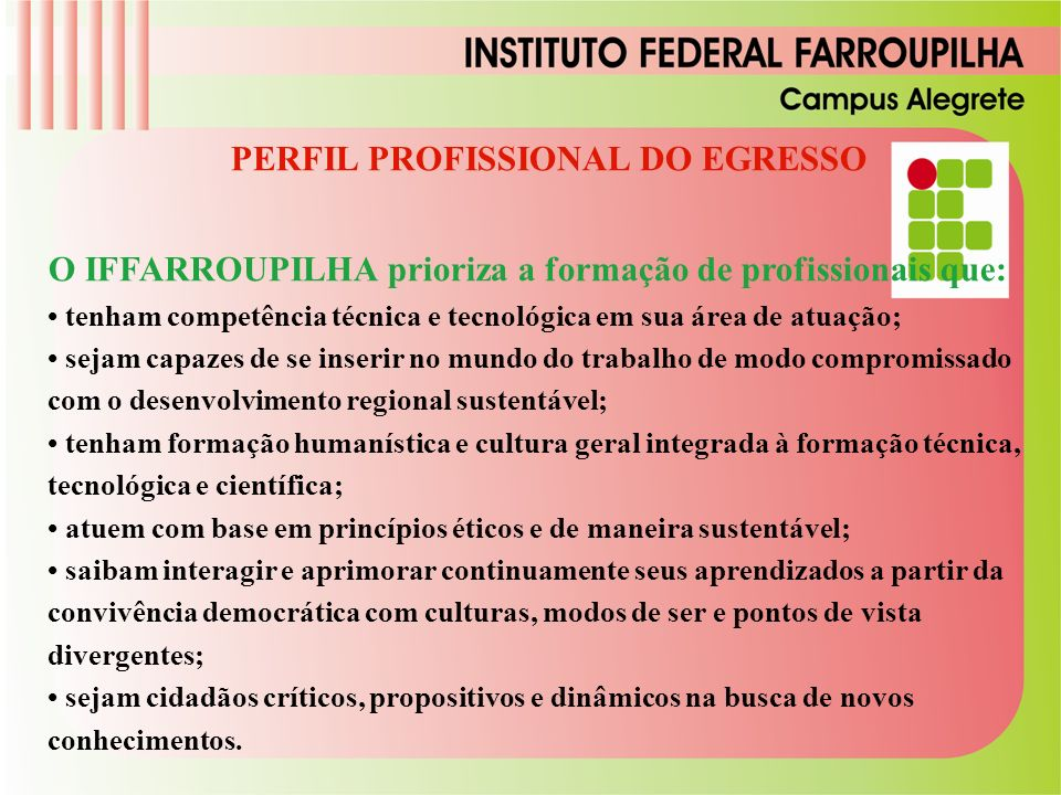 PERFIL PROFISSIONAL DO EGRESSO