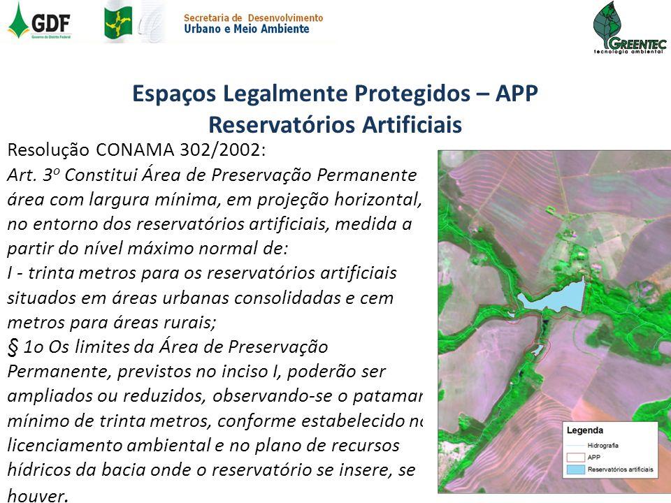 Espaços Legalmente Protegidos – APP Reservatórios Artificiais