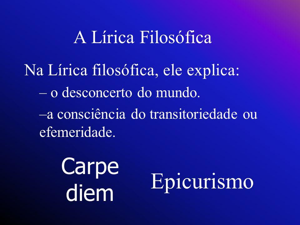 Carpe diem Epicurismo A Lírica Filosófica