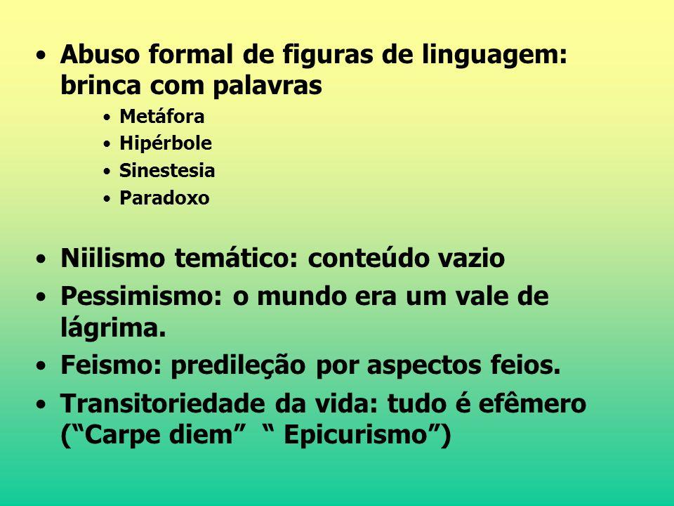 Abuso formal de figuras de linguagem: brinca com palavras