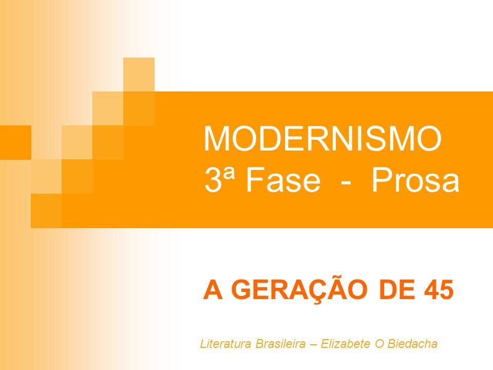 MODERNISMO 3ª Fase - Prosa