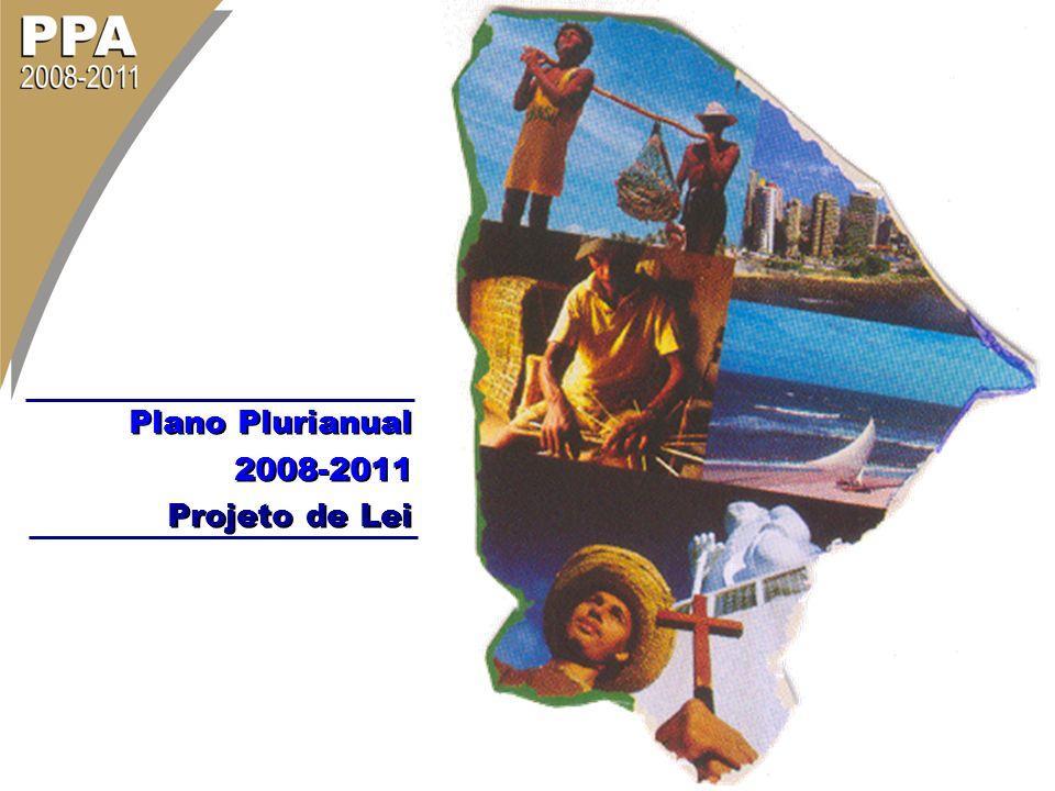 Plano Plurianual 2008-2011 Projeto de Lei